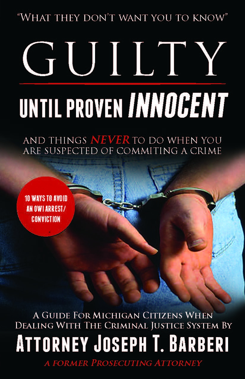 Guilty Until Proven Innocent and Things Never to Do When You Are Suspected of Committing a Crime